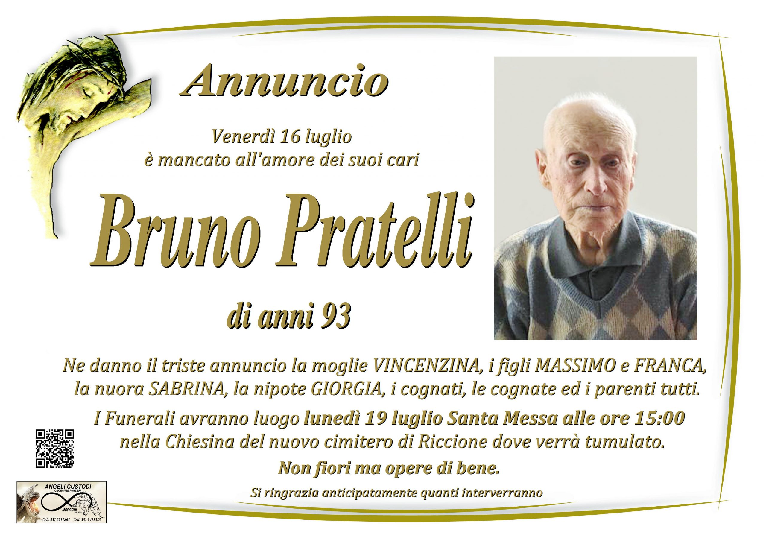 Ricordiamo Annuncio di morte  Bruno Pratelli       – di anni 93