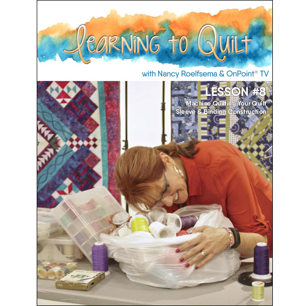Quilting & Binding – Lesson #8