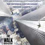 [Critique] THE WALK – RÊVER PLUS HAUT
