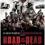 [Critique] ROAD OF THE DEAD