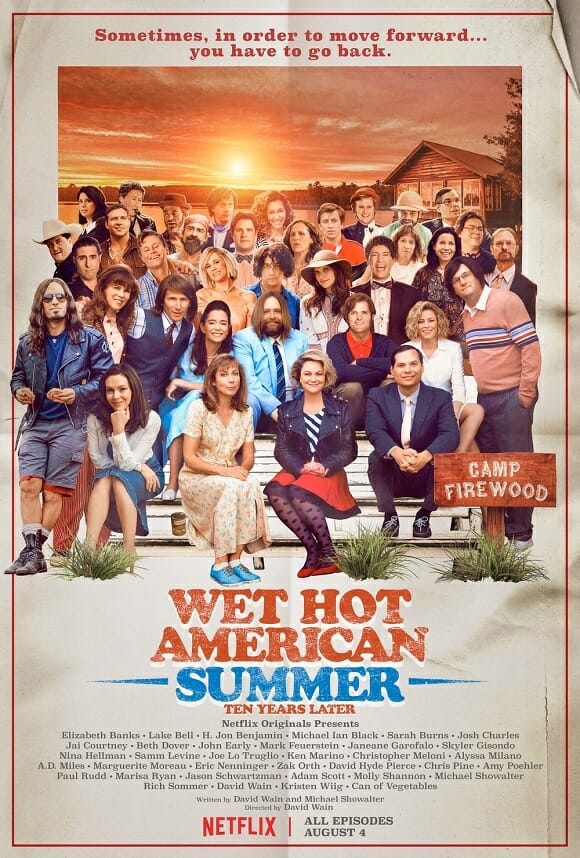 [Critique série] WET HOT AMERICAN SUMMER : TEN YEARS LATER