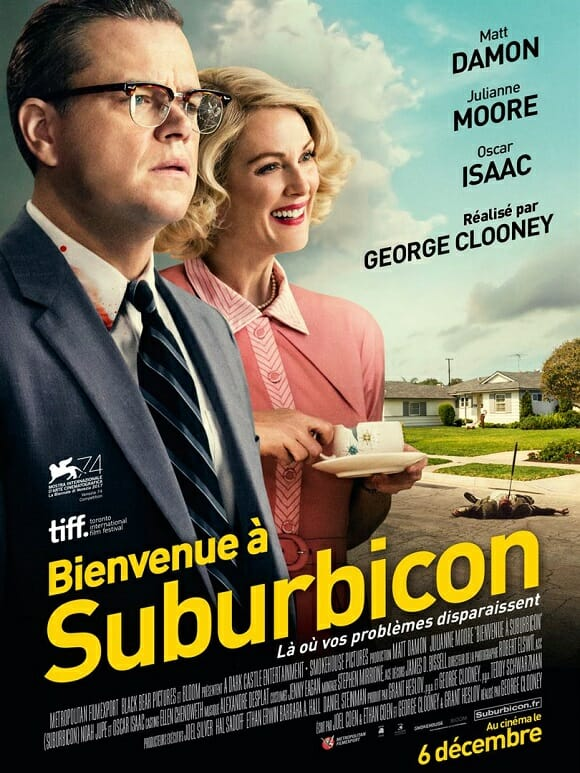 [Critique] BIENVENUE À SUBURBICON