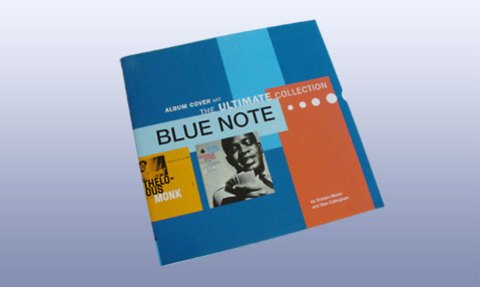 Blue Note: Album Cover Art - The Ultimate Collection