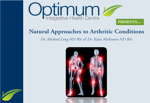 Natural Approaches to Arthritic Conditions - Optimum Integrative