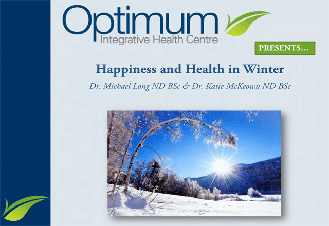 Happiness and Health in Winter - Optimum Integrative