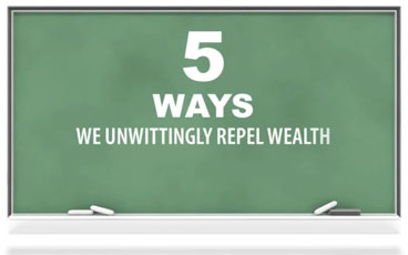 Creating Wealth: 5 Attitudes to Avoid