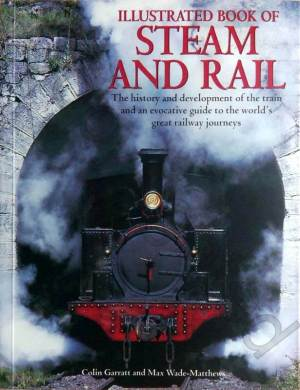 Illustrated Book of Steam and Rail