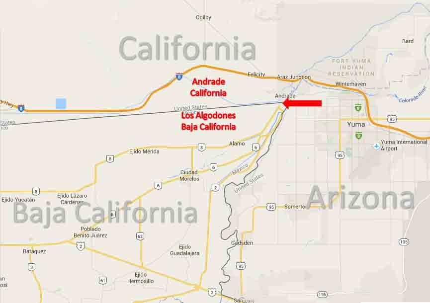Map Of Arizona California Border.Andrade California Los Algodones Baja California Border Crossing