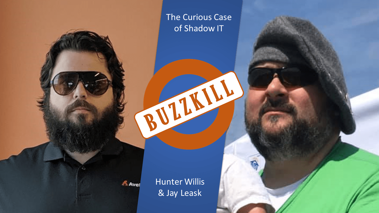 OTSBuzzKill and the Curious Case of Shadow IT