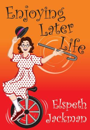 Enjoying Later Life