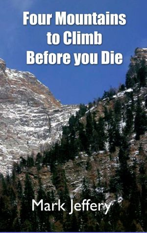 Four Mountains to Climb Before you Die