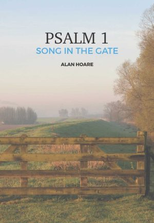 Psalm 1 - A Song in The Gate Front Cover