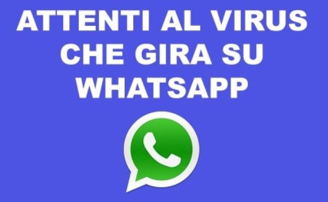 Virus Di Whatsapp Che Blocca Lo Smartphone Come