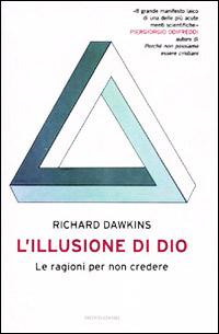 """""""Illusione di dio"""" di Richard Dawkins - le ragioni per non credere"""