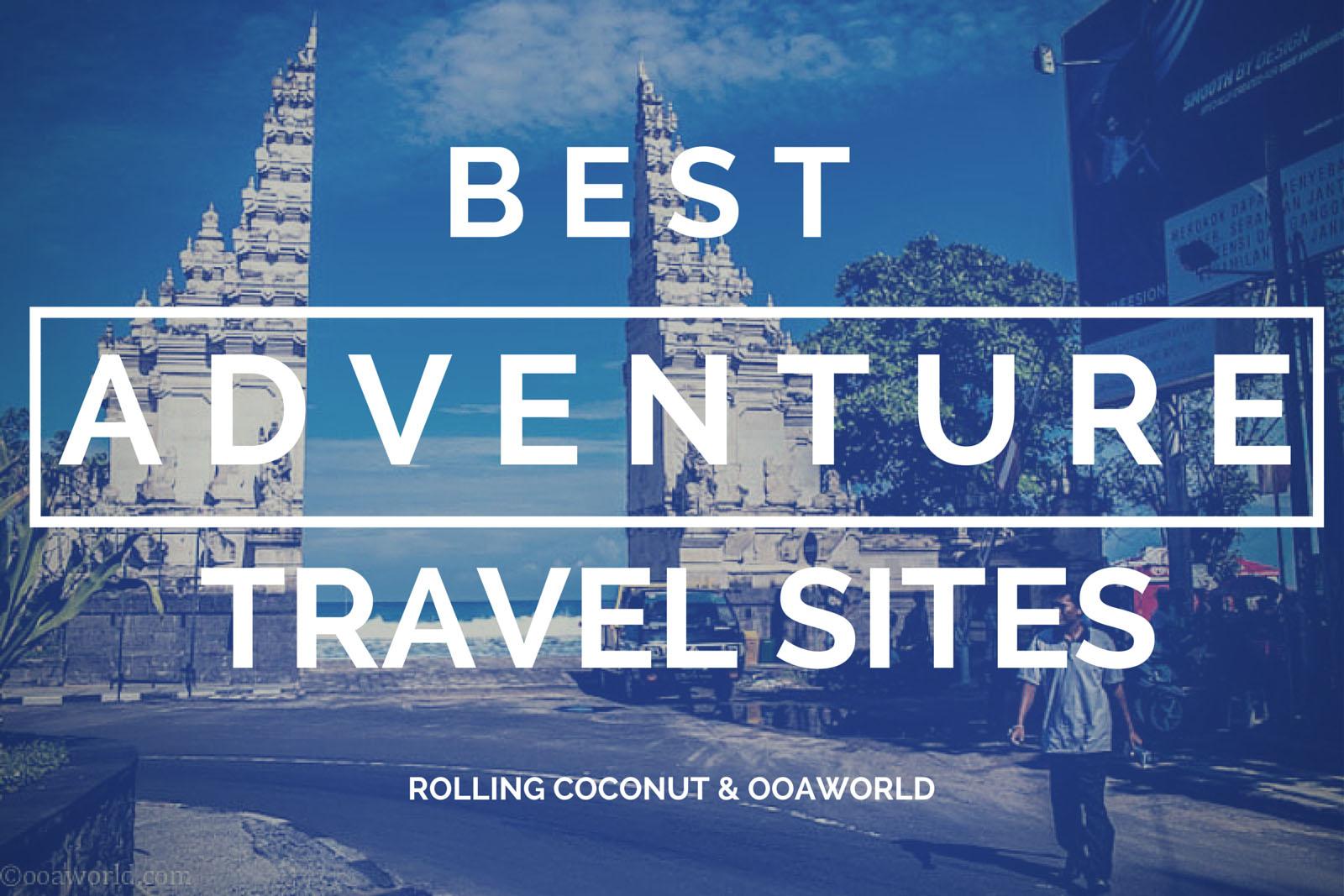 Best Adventure Travel Sites OOAworld Photo Ooaworld