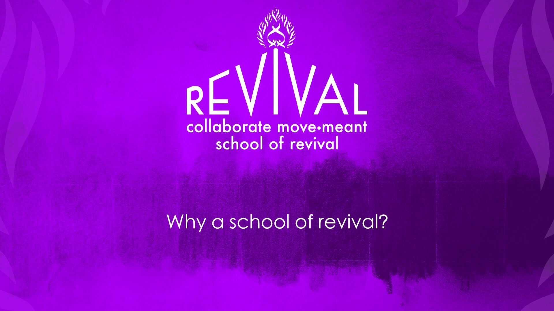 Introducing the Collaborate Move•Meant School of Revival