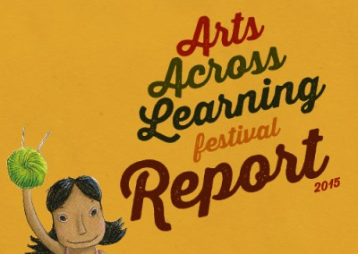 Arts Across Learning Festival Report 2015