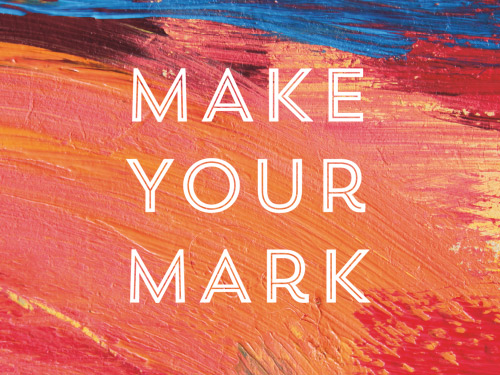 Make Your Mark (Edition 10)
