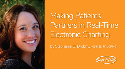 Making Patients Partners in Real-Time Electronic Charting