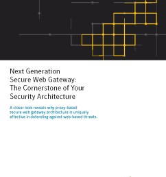 next generation secure web gateway the cornerstone of your security architecture [ 816 x 1056 Pixel ]