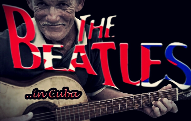 The Beatles…in Cuba