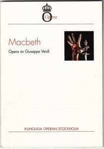 Macbeth på Kungliga Operan - synopsis
