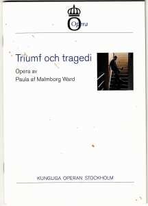 Triumf och tragedi urpremiär på Kungliga Operan - libretto