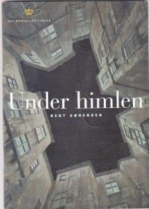Under himlen på Det Kongelige Teater Gamle Scene - synopsis