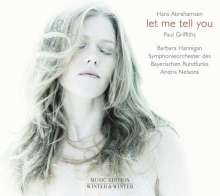CD: Barbara Hannigan, Symphonieorchester des Bayerischen in: Hans Abrahamsen: Let me tell you (Liederzyklus)