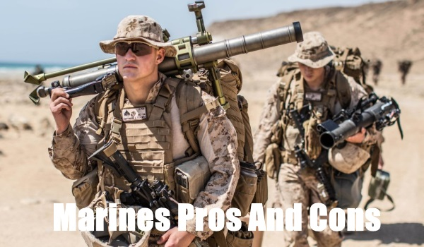 13 Pros And Cons Of Joining The Marine Corps