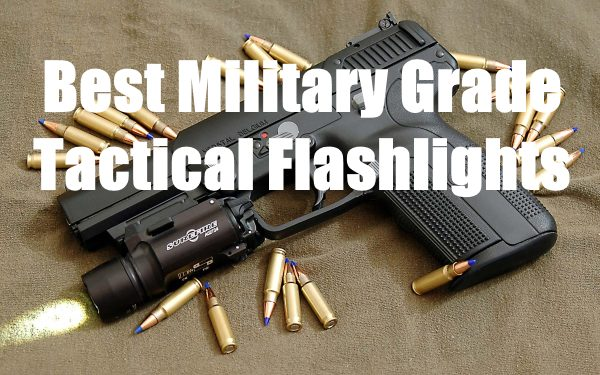 best military grade tactical flashlights