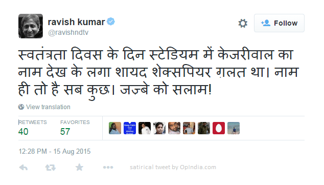 "As always, unbiased Ravish Kumar got literary and philosophical and remember Shakespeare's ""What's in a name?"" quote"