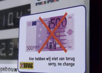 "A sticker showing a 500 euro note with a red cross through it is displayed at a petrol station in Hilversum 19 October 2001 with the text saying: ""We don't have change from 500 euro"", as the deadline for the introduction of the European currency draws near.   AFP PHOTO   EPA/ANP/OLAF KRAAK / AFP / ANP / OLAF KRAAK"