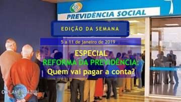 Especial Reforma da Previdência
