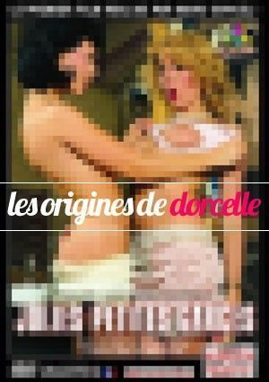 Les Origines de Dorcelle