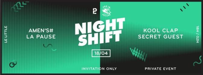 la pause night shift