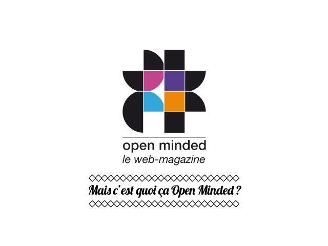 Open Minded ouverture