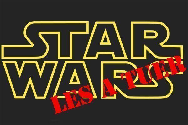 Stars Wars VII les a tuer