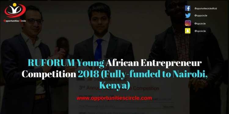 RUFORUM Young African Entrepreneur Competition 2018 Fully funded to Nairobi Kenya 300x150 - RUFORUM Young African Entrepreneur Competition 2018 (Fully-funded to Nairobi, Kenya)