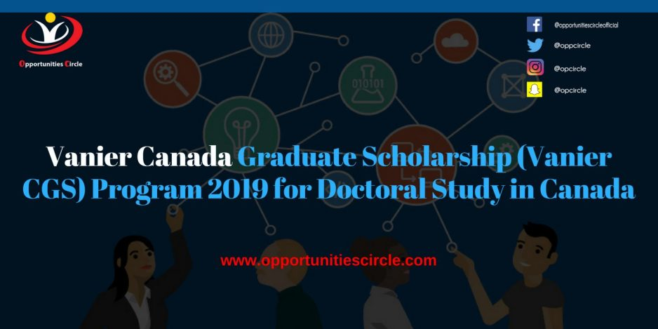 Vanier Canada Graduate Scholarship Vanier CGS Program 2019 for Doctoral Study in Canada 300x150 - Vanier Canada Graduate Scholarship (Vanier CGS) Program 2019 for Doctoral Study in Canada