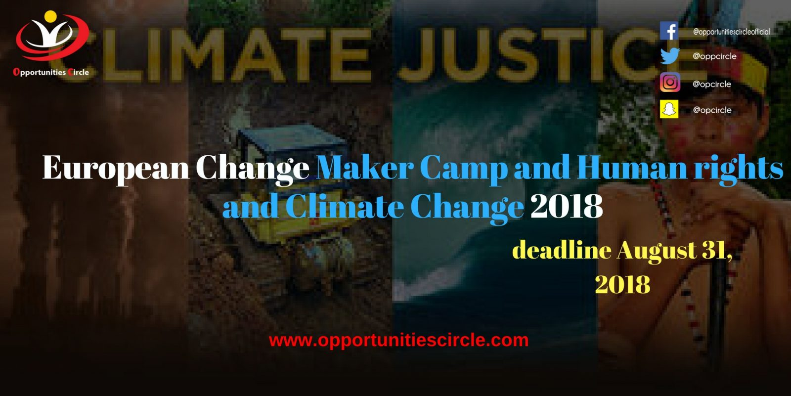 European Change maker Camp for Human Rights and Climate Justice 2018 Funded - European Changemaker Camp for Human Rights and Climate Justice 2018 (Funded)