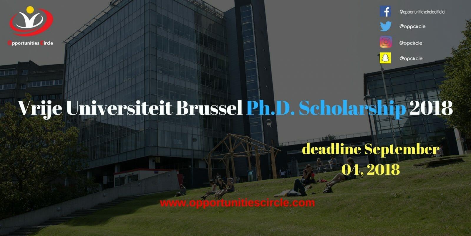 Vrije Universiteit Brussel Ph.D. Scholarship 2018 - Vrije Universiteit Brussel Ph.D. Scholarship 2018