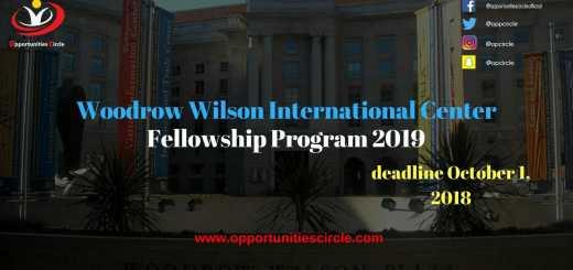 Woodrow Wilson International Center Fellowship Program 2019