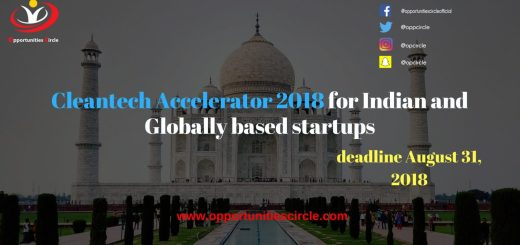 Cleantech Accelerator 2018 for Indian and Globally based startups