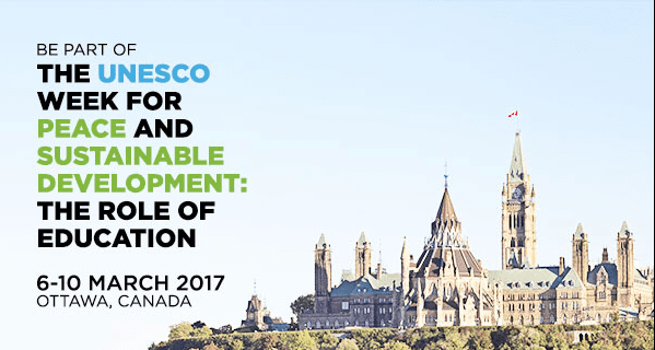 2017 UNESCO Week for Peace and Sustainable Development for Young Leaders in ESD and GCED – Ottawa, Canada (Funded) 1