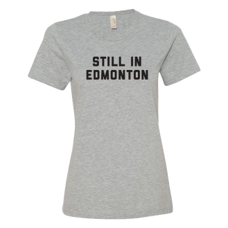 Still in Edmonton!!