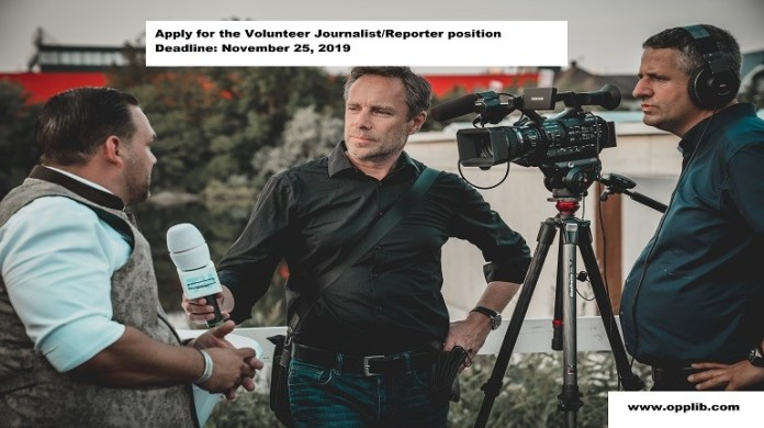 Apply for the Volunteer Journalist/Reporter position