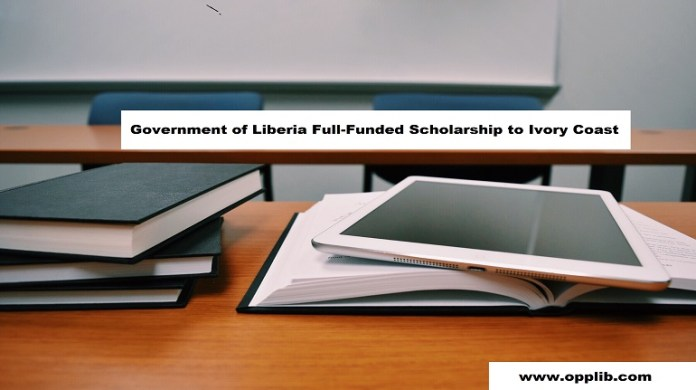 Government of Liberia Full-Funded Scholarship to Ivory Coast