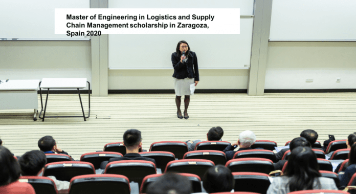Master of Engineering in Logistics and Supply Chain Management scholarship in Zaragoza, Spain 2020
