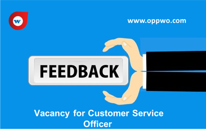 Vacancy for Customer Service Officer